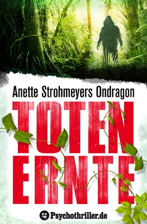 Totenernte - Anette Strohmeyer